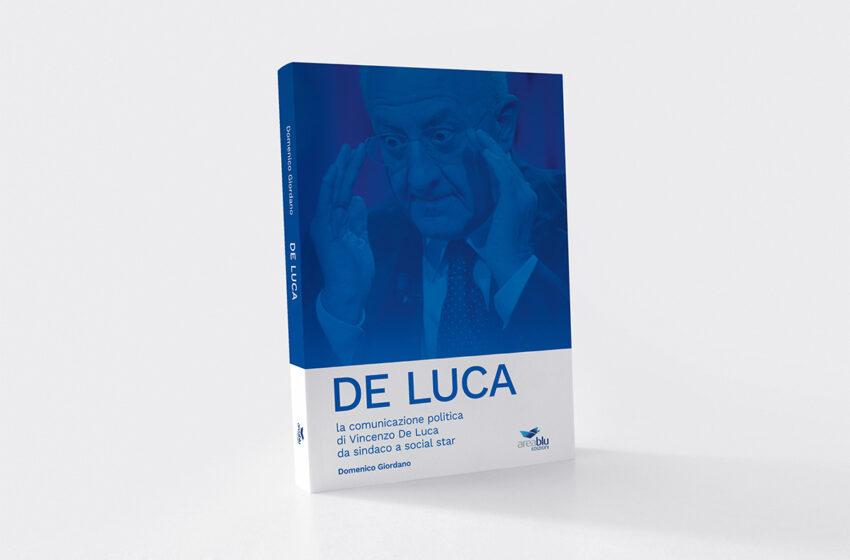 La comunicazione politica di Vincenzo De Luca, da sindaco a social star