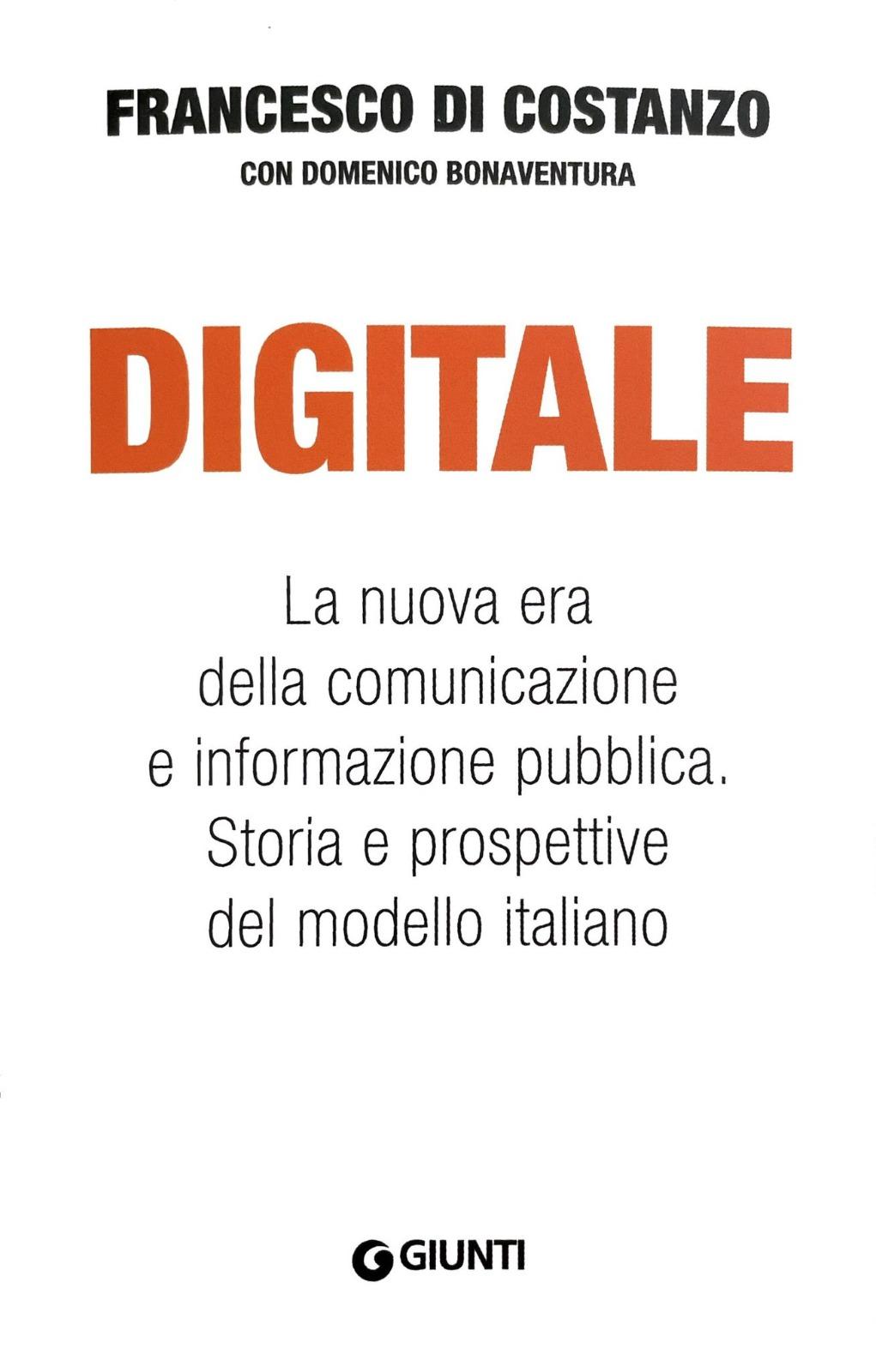 Digitale. La nuova era della comunicazione e informazione pubblica