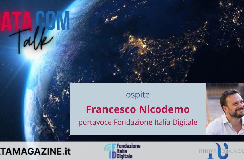 DataCom Talk – Ospite Francesco Nicodemo